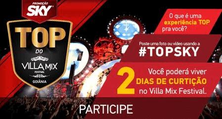 """Promoção Sky """" O top do Villa Mix"""""""