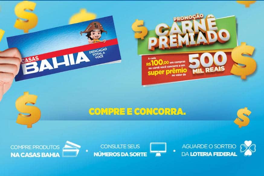 Promoção Casas Bahia carnê premiado, concorra a 500 mil reais ... 6c9606327c