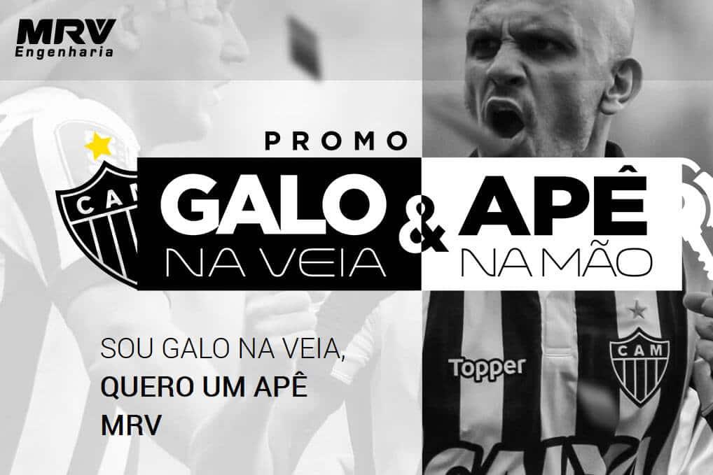 Promoção Galo na veia Apê na mão - MRV e Atlético Mineiro