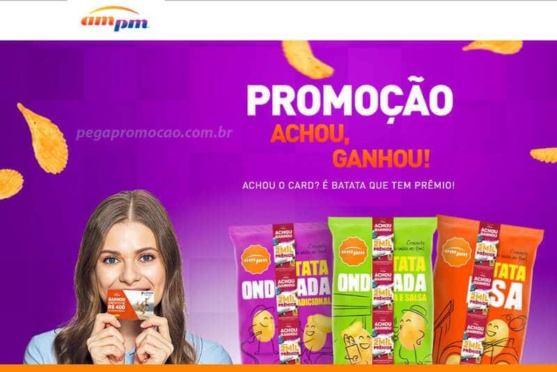Promoção AmPm Achou ganhou