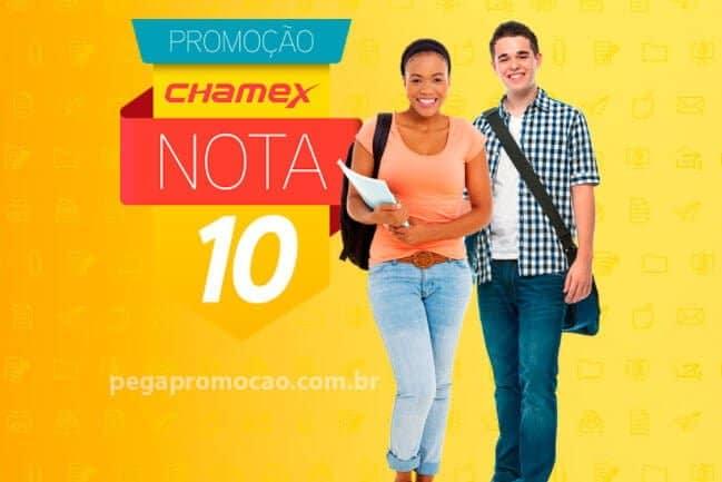 promocao chamex nota 10