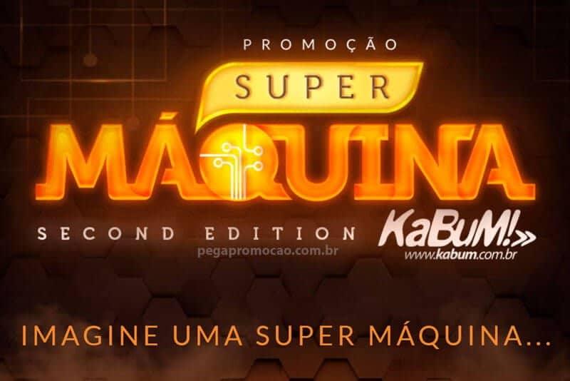Promoção Kabum Super Máquina