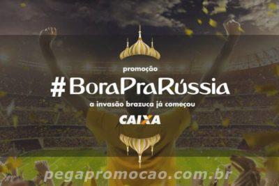 Promoção Caixa Bora pra Rússia