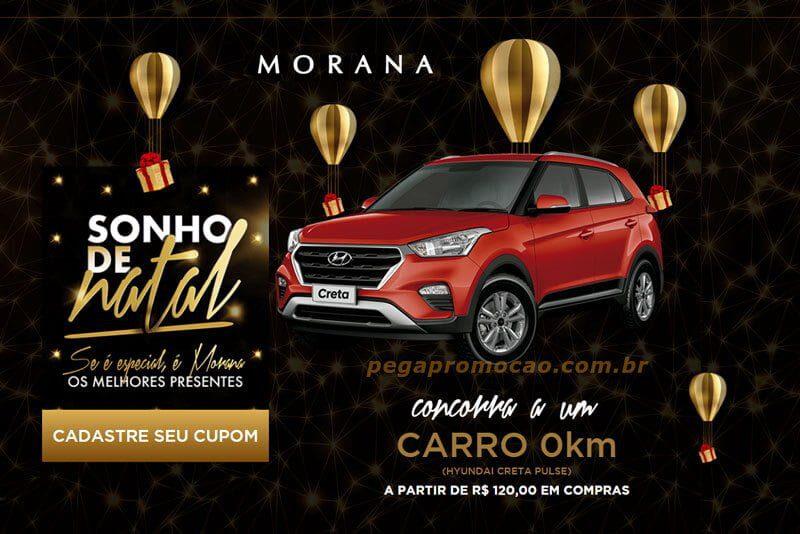 Promoção Morana Sonho de Natal 201