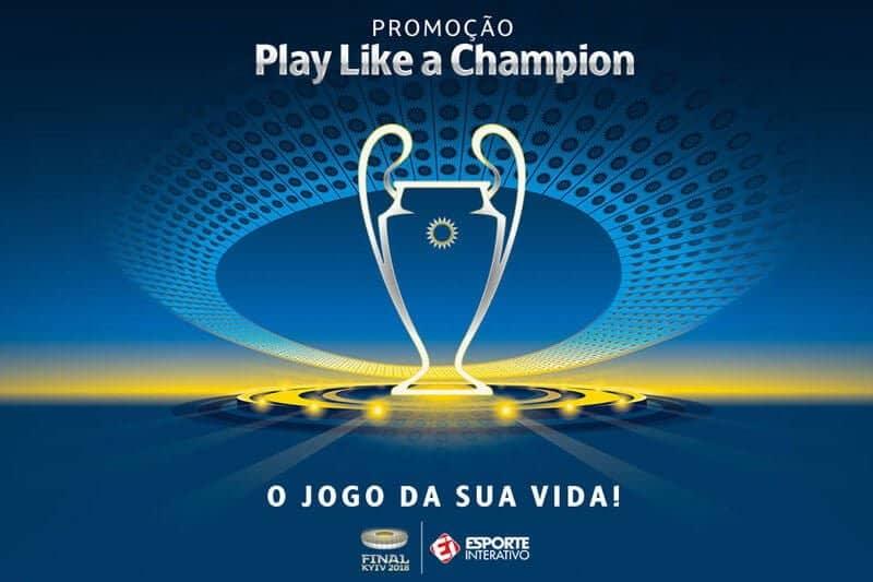 """Promoção Final da Champions 2018 Esporte Interativo """"O jogo da sua vida"""""""