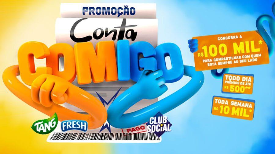 Promoção Conta Comigo Tang, Fresh e Club Social: prêmios de até 100 Mil