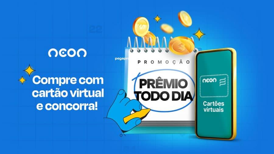 Promoção Prêmio Todo Dia Visa Neon: Concorra a 40 mil reais