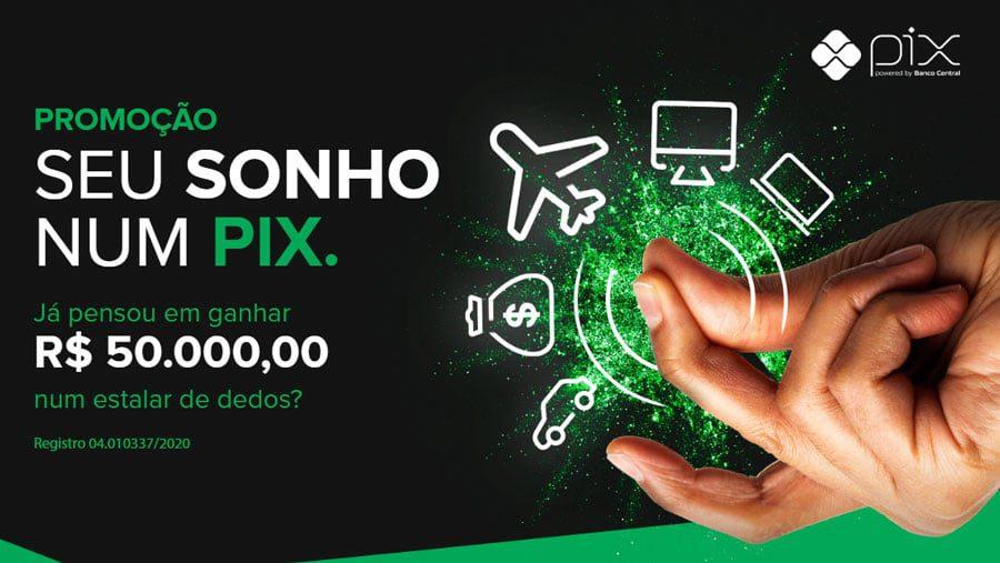 Promoção Pix Banco Original seu sonho num Pix