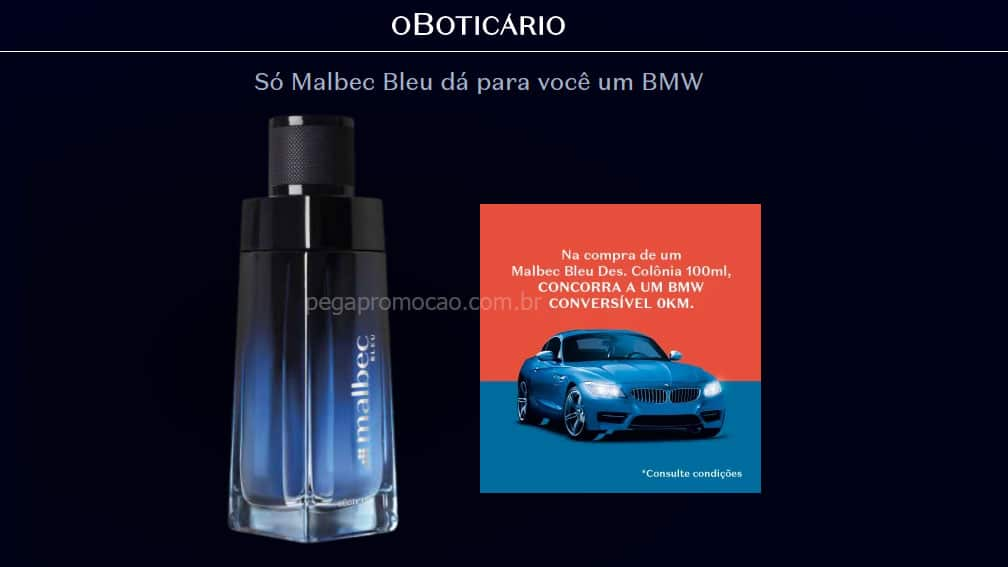 Promoção O Boticário Malbec Bleu - Concorra a um BMW de 320 mil