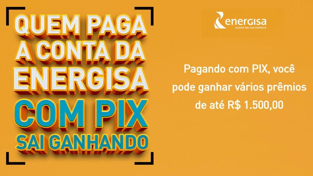 Promoção Energisa pague com Pix