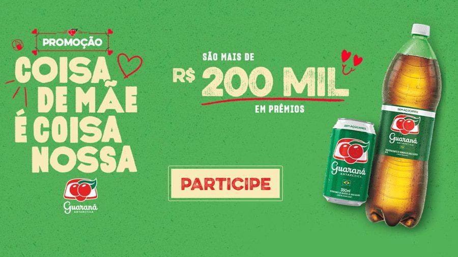 Promoção Guaraná 2021 - Coisa de Mãe: 200 mil em prêmios