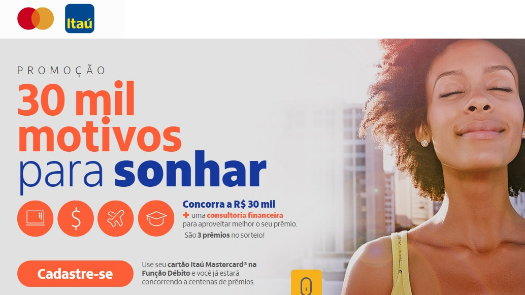 Promoção Itaucard Mastercard 30 mil motivos para sonhar