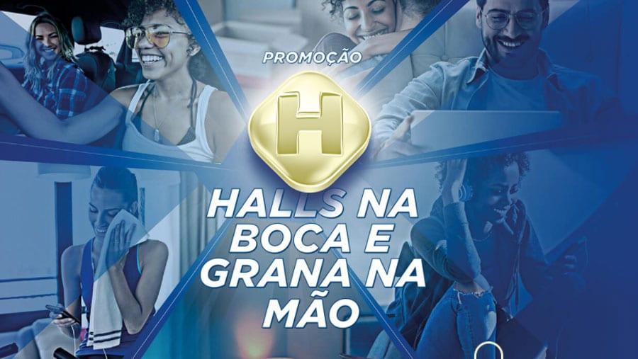 Promoção Halls na Boca e Grana na Mão