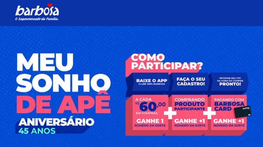 Promoção Barbosa Supermercados Seu sonho de Apê
